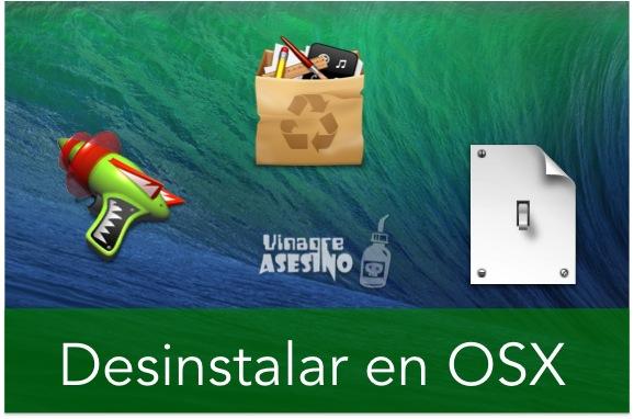 DESINSTALAR EN OSX