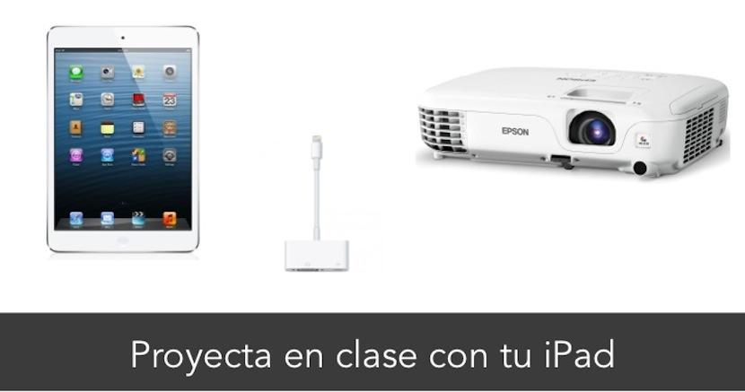 Utiliza tu iPad con el proyector de clase en el instituto