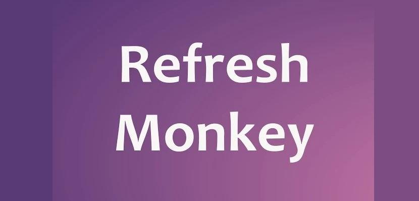 Refresh Monkey 01